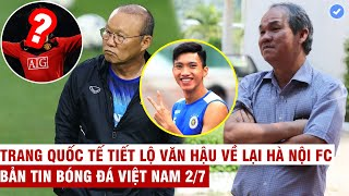 VN Sports 2/7 | Huyền thoại MU muốn HLV Park dẫn dắt, Bầu Đức tiết lộ số tiền chi cho bóng đá