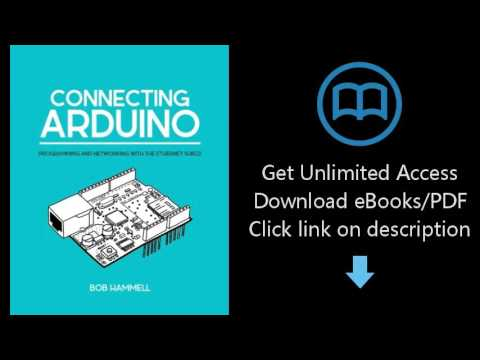 Download Connecting Arduino: Programming And Networking With The Ethernet Shield PDF