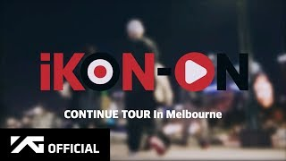 iKON-ON : CONTINUE TOUR IN MELBOURNE