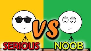 Serious Gamers VS Noob Gamers