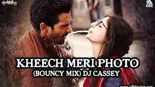 KHEECH MERI PHOTO (BOUNCY MIX) DJ CASSEY