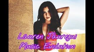 Lauren Jauregui (Fifth Harmony) Music Evolution (2013-2017)
