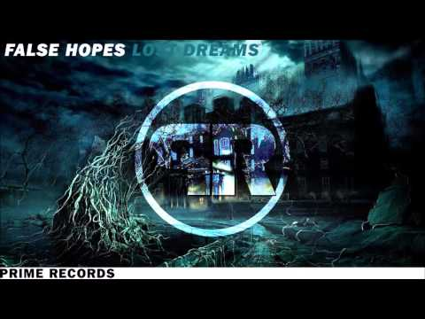 False Hopes - Lost Dreams (Original Mix)