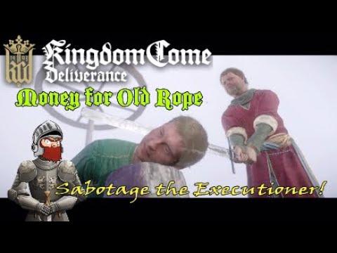 Kingdom Come Deliverance Money for Old Rope