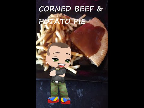 homemade corned beef & potato pie - talk through