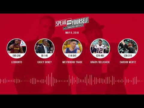 SPEAK FOR YOURSELF Audio Podcast (5.8.18) with Colin Cowherd, Jason Whitlock | SPEAK FOR YOURSELF