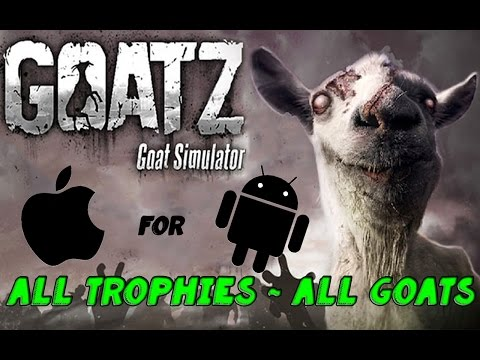 Goat Simulator: GoatZ All Trophies and All Goats for iOS Android   HD