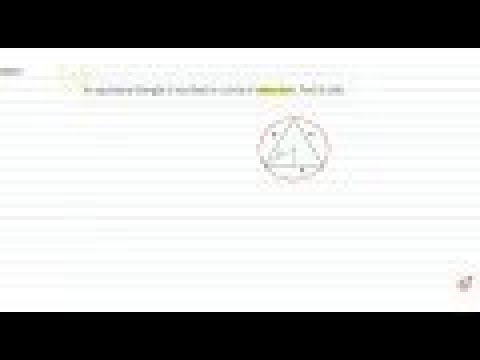 An equilateral triangle is inscribed in a circle of radius 6cm. Find    its side.