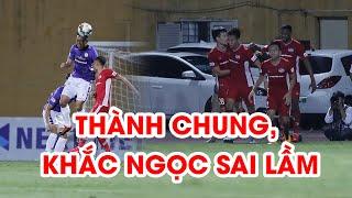 3 phút 2 bàn, Thành Chung, Khắc Ngọc mắc sai lầm trước thầy Park | Viettel - Hà Nội FC | NEXT SPORTS