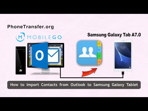 How to Import Contacts from Outlook to Samsung Galaxy Tablet Directly