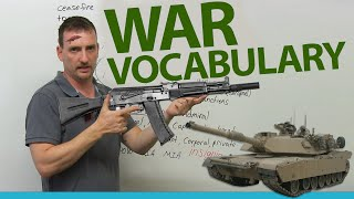 War & Military Vocabulary: Understand the news