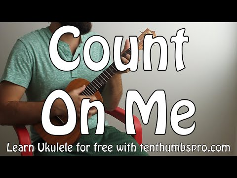 Count On Me - Bruno Mars - Easy Beginner Song Ukulele Tutorial