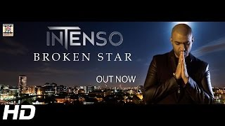 BROKEN STAR - OFFICIAL VIDEO - INTENSO - MUSIC BY GV