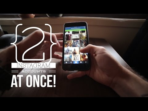How To Sign Into two Instagram Accounts At Once! 2016
