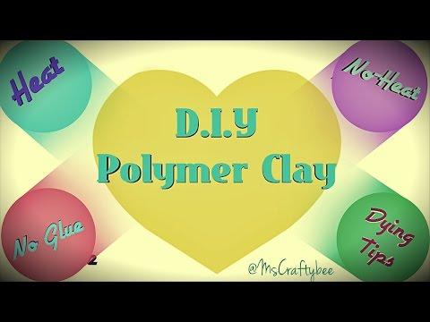 DIY Polymer Clay-  Heat, NO-Heat, & No-Glue--Dying Clay