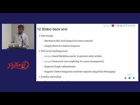 Ramalingam Saravanan - Slidoc: A Pythonic Learning Management System (PyTexas 2017)