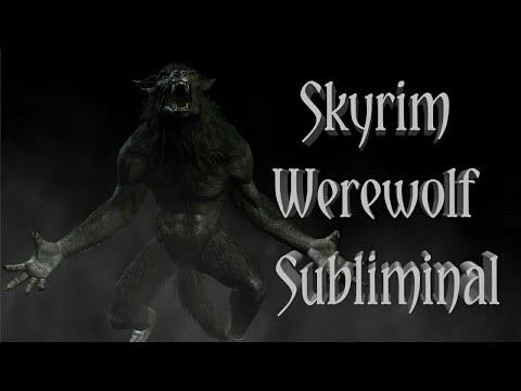 Skyrim Werewolf Shapeshifting Subliminal