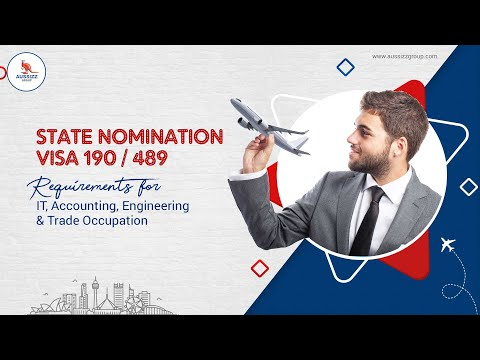 State Nomination visa 190 / 489 Requirements for IT, Accounting, Engineering & Trade Occupation