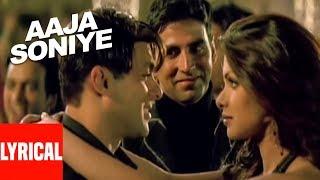 Aaja Soniye Lyrical Video | Mujhse Shaadi Karogi | Salman Khan, Akshay Kumar, Priyanka Chopra