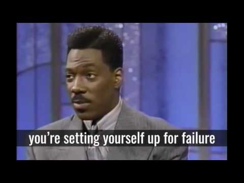 Eddie Murphy - If You Don't Have A Plan B You'll Get Your Stuff - Motivation