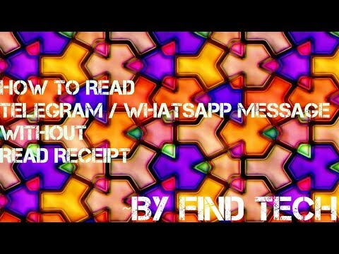HOW TO READ WHATSAPP/FACEBOOK/ TELEGRAM MESSAGE WITHOUT LETTING YOUR FRIEND KNOW