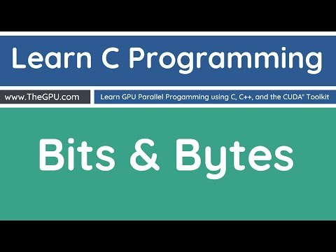 Learn C Programming - Bits and Bytes