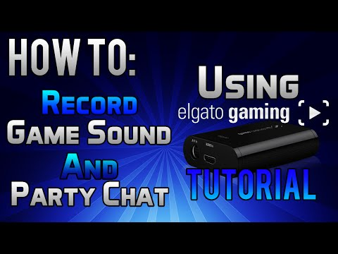 How To PROPERLY Record Gameplay and Voice Chat Using Elgato Game Capture | PS4