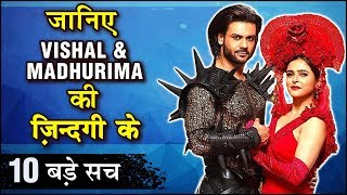 Vishal Aditya Singh And Madhurima Tuli 10 SHOCKING UNKNOWN Facts | TellyMasala