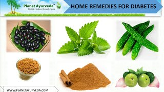 Natural home remedies for diabetes include consumption of Bitter gourd (karela), Indian blackberries, Fenugreek, Cinnamon powder, Basil leaves, Neem leaves, etc. With help of these home remedies one can control or manage his/her sugar level effectively. Check Herbal Remedies for Diabetes - http://www.planetayurveda.com/diabetes-cure.htm