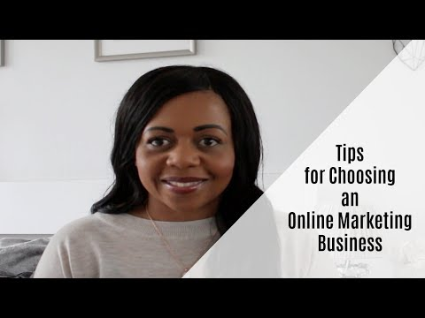 Tips for Choosing an Online Marketing Business