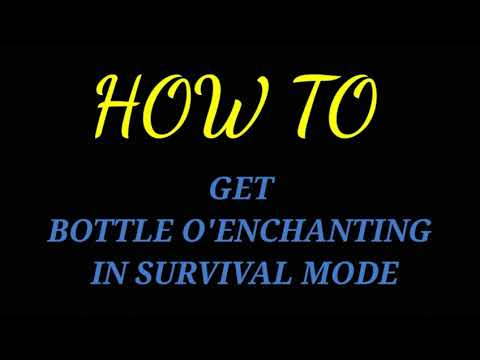 ✅How To Get Bottle O'Enchanting In Survival