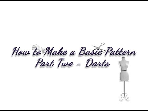 How to Make a Basic Pattern Tutorial, Part Two - Darts & Gathers -Sewing Clothing Design