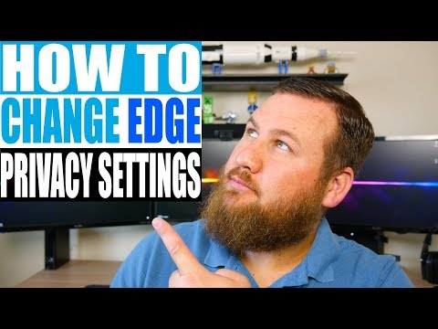 How to change your privacy & security settings in Microsoft Edge