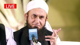 LIVE: Molana Tariq Jameel Latest Bayan 21 May 2019