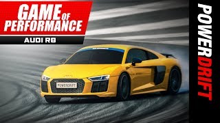 Audi R8 V10 Plus : No turbo required : Michelin Game of Performance : PowerDrift