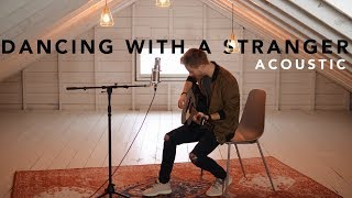 Dancing With A Stranger  Sam Smith Normani Acoustic Cover By Jonah Baker
