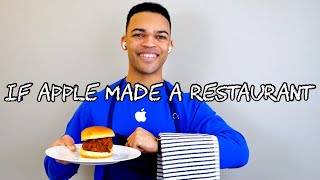 If Apple Made a Restaurant