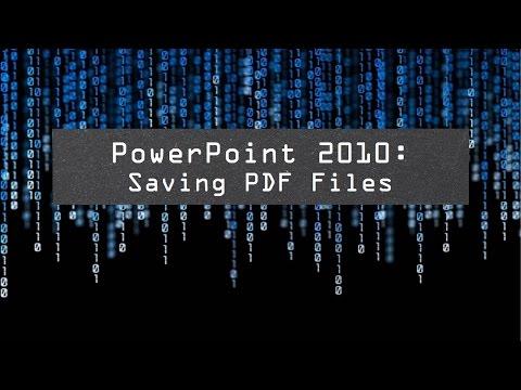 PowerPoint 2010: Saving PDF Files (720)