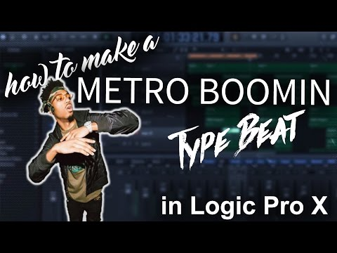 How to make a Metro Boomin Type Beat In Logic Pro X | Beat Maker Tutorials