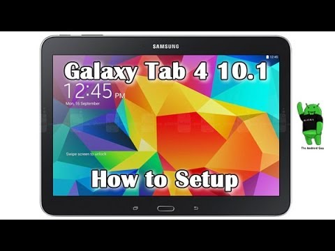 How to Setup Galaxy Tab 4 10.1