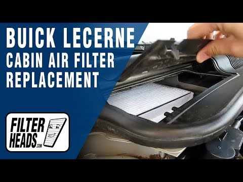 How to Replace Cabin Air Filter Buick Lucerne