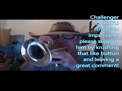 Challenger DARRYL mission impossible trumpet challenge by Kurt Thompson