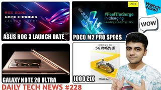 ROG 3 Launch Date, Poco M2 Pro Specs, Oneplus Nord India, Galaxy Note 20 Ultra, IQoo Z1X Launch #228
