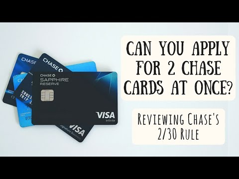 Applying for Multiple Chase Cards at Once | Reviewing Chase's 2/30 Rule