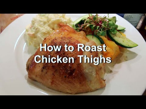 How to cook roast chicken thighs recipe