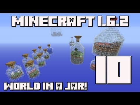 Minecraft 1.6.2 World in a Jar! Capitulo 10