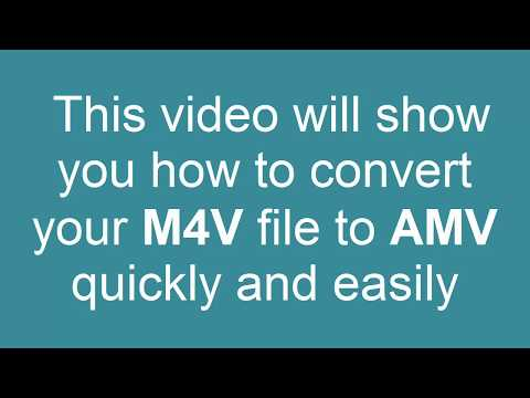 How to Convert M4V to AMV