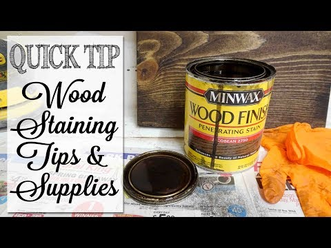 Wood Staining Basics | Technique & Supplies | Quick Tip Tuesday