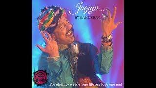 Jogiya | Mame Khan | Official Music Video