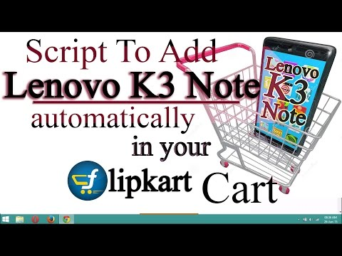 Successfully Buying trick for Lenovo K3 Note from Flipkart using Auto-Buy Script